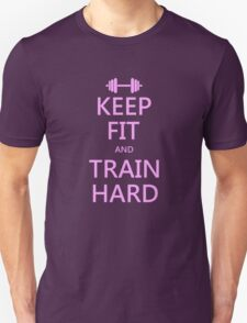 KEEP FIT and TRAIN HARD (pink) T-Shirt