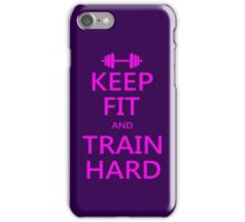 KEEP FIT and TRAIN HARD (pink) iPhone Case/Skin