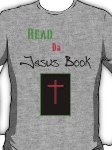 Read da Jesus Book T-Shirt