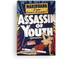 Marihuana Assassin of Youth Canvas Print