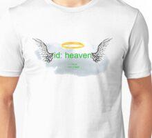 id:heaven Unisex T-Shirt