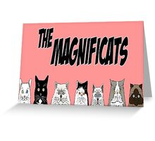 The Magnificats Greeting Card