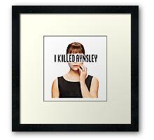 Allison Hendrix - I Killed Aynsley  Framed Print