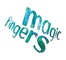 Magic Fingers Photographic Print
