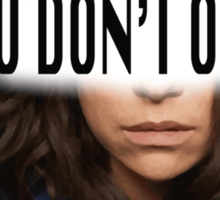 Sarah Manning - You Don't Own Us Sticker