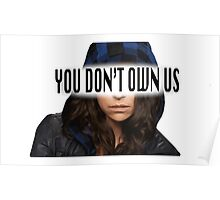 Sarah Manning - You Don't Own Us Poster