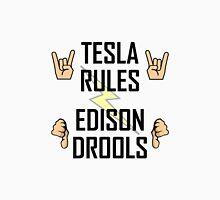 Tesla Rules Edison Drools Unisex T-Shirt