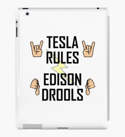 Tesla Rules Edison Drools iPad Case/Skin