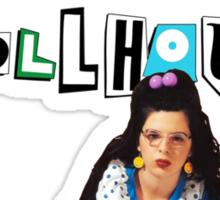 Welcome to the Dollhouse - Dawn Weiner Sticker