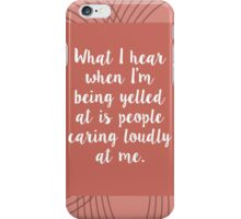 Leslie Knope: People Caring Loudly At Me iPhone Case/Skin