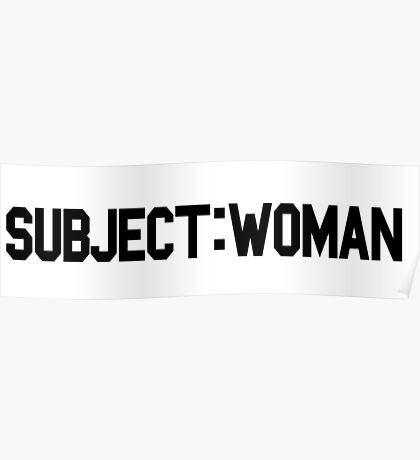 Subject: Woman Poster