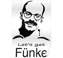 Let's get Fünke Poster