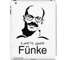 Let's get Fünke iPad Case/Skin