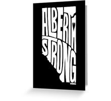 Alberta Strong (White) Greeting Card