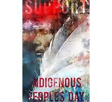 Support Indigenous Peoples' Day Photographic Print