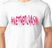 #Netherchasm Unisex T-Shirt