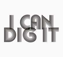 I Can Dig It by forgottentongue