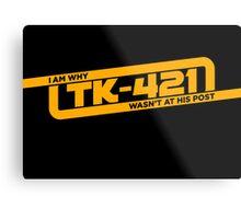 TK-421 Metal Print