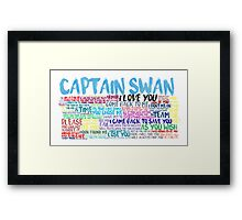Captain Swan Quote Spam  Framed Print