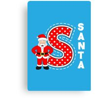 'S' is for Santa! Canvas Print
