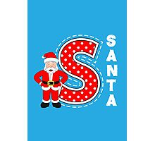 'S' is for Santa! Photographic Print