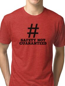 Safety Not Guaranteed Tri-blend T-Shirt