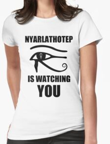 Nyarlathotep is watching you Womens Fitted T-Shirt