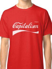 Enjoy Capitalism Classic T-Shirt