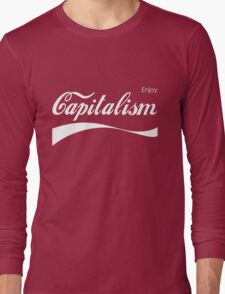 Enjoy Capitalism Long Sleeve T-Shirt