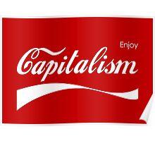 Enjoy Capitalism Poster