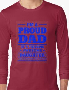 Proud Dad - Father's Day Long Sleeve T-Shirt