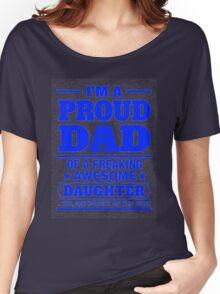 Proud Dad - Father's Day Women's Relaxed Fit T-Shirt