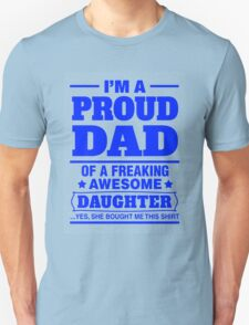 Proud Dad - Father's Day Unisex T-Shirt