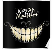 Were All Mad Here Poster