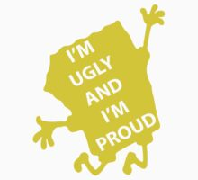 Spongebob - Ugly & Proud Kids Clothes