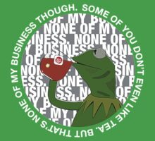 Kermit Sipping Tea (But that's none of my business) Baby Tee