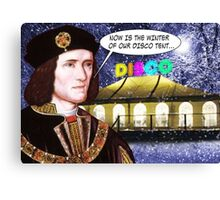 NOW IS THE WINTER OF OUR DISCO TENT Canvas Print