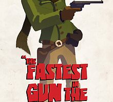 The fastest gun in the south by AppledornART