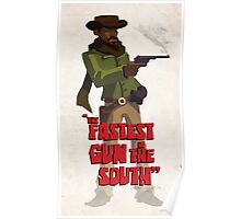 The fastest gun in the south Poster