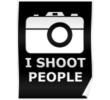 i shoot people Poster
