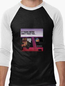 if you dont trust young metro Men's Baseball ¾ T-Shirt