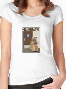 Eliminate! Eliminate! The Daleks must Eliminate! Women's Fitted Scoop T-Shirt