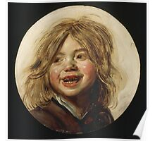 Frans Hals - Laughing Child 1620. Child portrait: cute baby, kid, children, pretty angel, child, kids, lovely family, boys and girls, boy and girl, mom mum mammy mam, childhood Poster