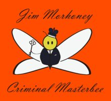 Jim Morhoney, Criminal Masterbee Kids Clothes
