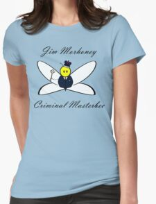 Jim Morhoney, Criminal Masterbee Womens Fitted T-Shirt
