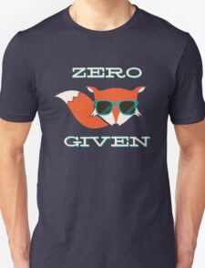 Zero Fox Given Cool Unisex T-Shirt
