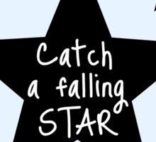 Catch a Falling Star - Blue Sticker
