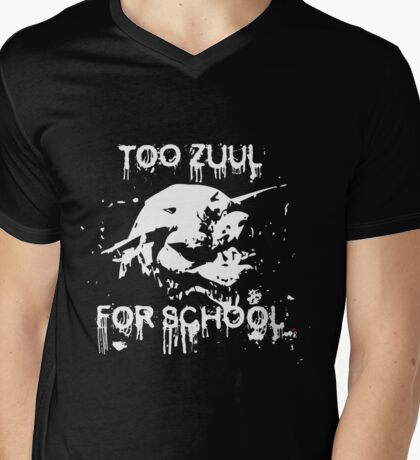 Too Zuul for School Mens V-Neck T-Shirt