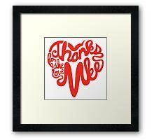 Thanks For The Love, MKE Framed Print