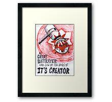 The Great Betrayer II Framed Print